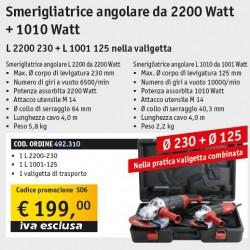 L2200 230 + L 1001 125 Set Smerigliatrici